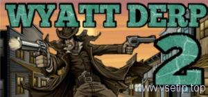 Wyatt Derp 2