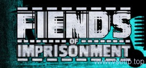 fiends-of-imprisonment