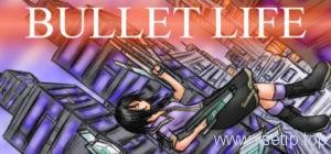 bullet-life-2010